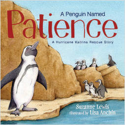 A Penguin Named Patience - A Hurricane Katrina Rescue Story (Each)