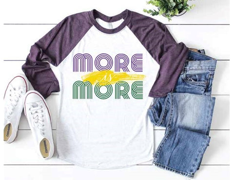More is More in Purple, Green and Gold Baseball Tee with Purple Sleeves (Each)