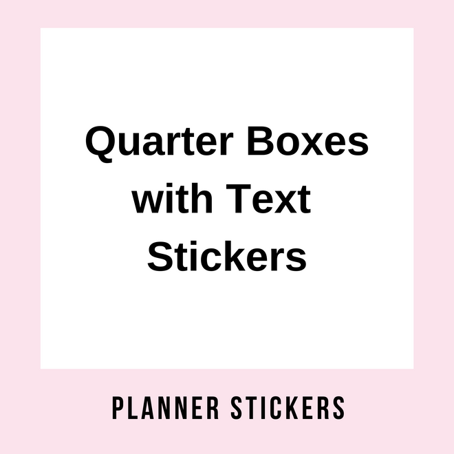 Quarter Boxes with Text