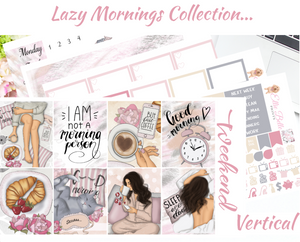 Lazy Mornings - Vertical Weekly Planner Kit