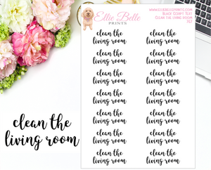 Clean The Living Room - Script Stickers