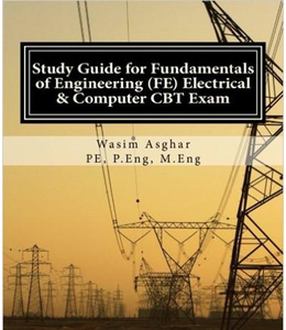 Study Guide for Fundamentals of Engineering (FE) Electrical and Computer CBT Exam: Practice over 400 solved problems based on NCEES® FE CBT Specification Version 9.4 Paperback - 978-1517777920