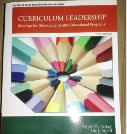 Curriculum Leadership Readings for Developing Quality Educational Programs (10th Edition) Paperback - 978-0132852159
