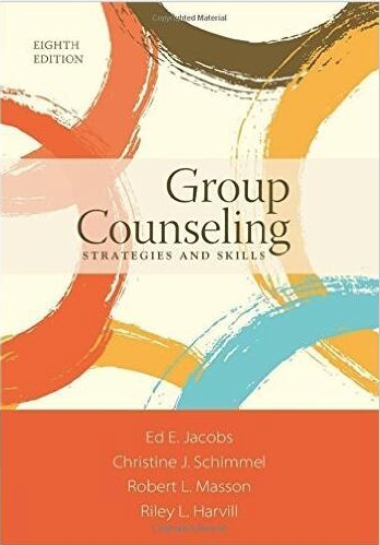 Group Counseling: Strategies and Skills 8th Edition Paperback - 978-1305087309
