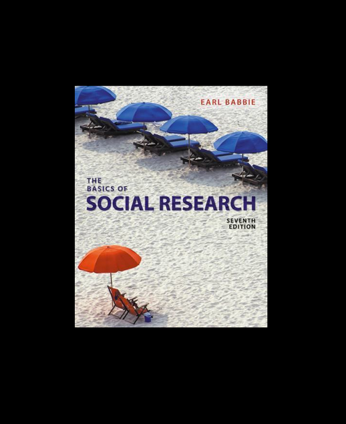 The Basics of Social Research 7th Edition by Earl R. Babbie Paperback - 978-1305503076