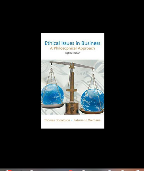 Ethical Issues in Business: A Philosophical Approach (8th Edition) 8th Edition by Thomas Donaldson (Editor), Patricia H. Werhane (Editor), Joseph D. Van Zandt (Contributor) Paperback - 978-0131846197
