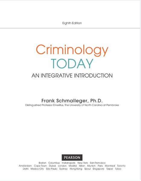 Criminology Today: An Integrative Introduction 8th Edition by Frank Schmalleger Paperback - 978-0134146386