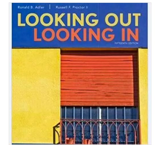 Looking Out, Looking In 15th Edition by Russell F. Proctor II, Ronald B. Adler