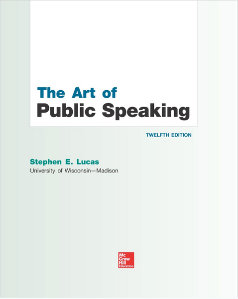 The Art of Public Speaking (Communication) Standalone Book 12th Edition by Stephen Lucas Paperback -  978-0073523910