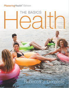 Health: The Basics, The MasteringHealth Edition (12th Edition) 12th Edition by Rebecca J. Donatelle Paperback