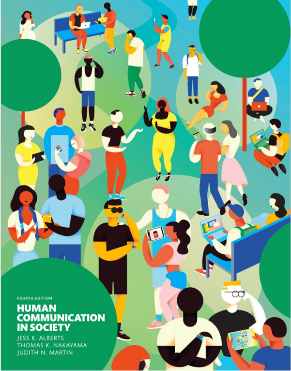 Human Communication in Society (4th Edition) 4th Edition by Jess K. Alberts,Thomas K. Nakayama, Judith N. Martin