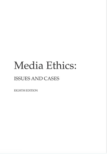 Media Ethics: Issues and Cases by L. Wilkins & P. Patterson (NEW Paperback 2013) - 978-0073526249