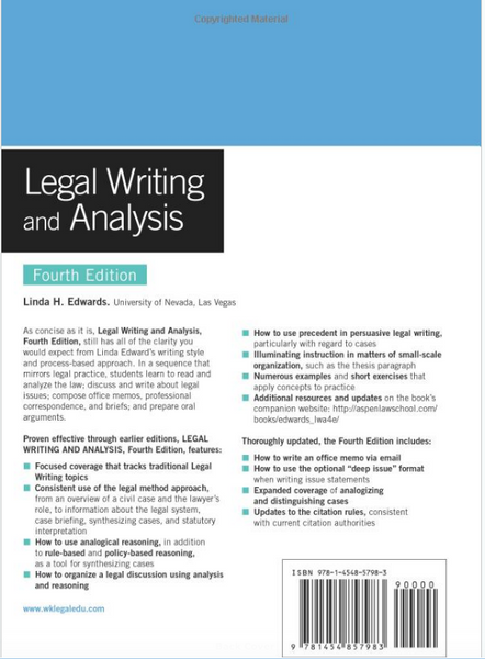 Legal Writing and Analysis [Connected Casebook] (Aspen Coursebook) 4th Edition by Linda H. Edwards Paperback -  978-1454857983
