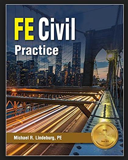 FE Civil Practice by Michael R. Lindeburg (2017, Paperback, New Edition) - 978-1591265306