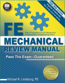 FE Mechanical Review Manual Offers Complete Review For the FE Mechanical Exam By Michael R. Lindeburg PE's - 9781591264415