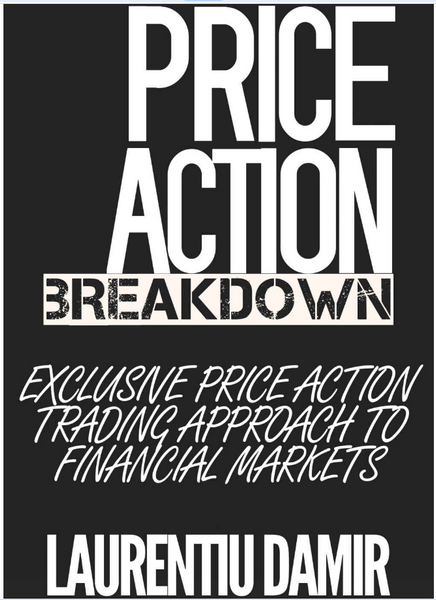 Price Action Breakdown - Exclusive Price Action Trading Approach to Financial Markets