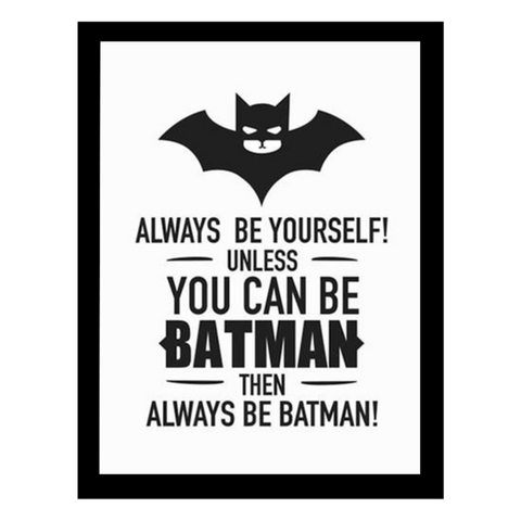 Always Be Batman Wall Print