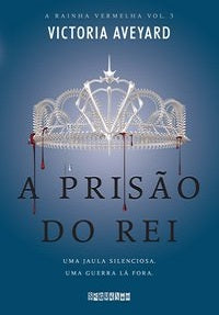 A prisão do rei - Vol. 3