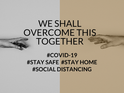 Stay Connected, Stay Safe and Stay Responsible  - #COVID-19