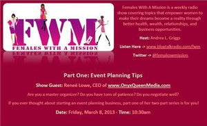 Females With A Mission Radio Talks To OnyxQueen Media: Event Planning 101