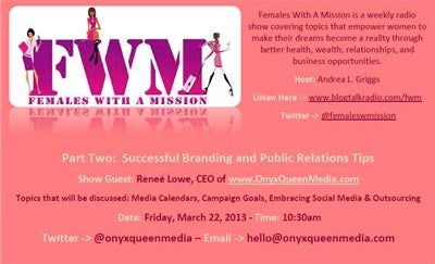 Females With A Mission Radio Talks To OnyxQueen Media: Branding 101