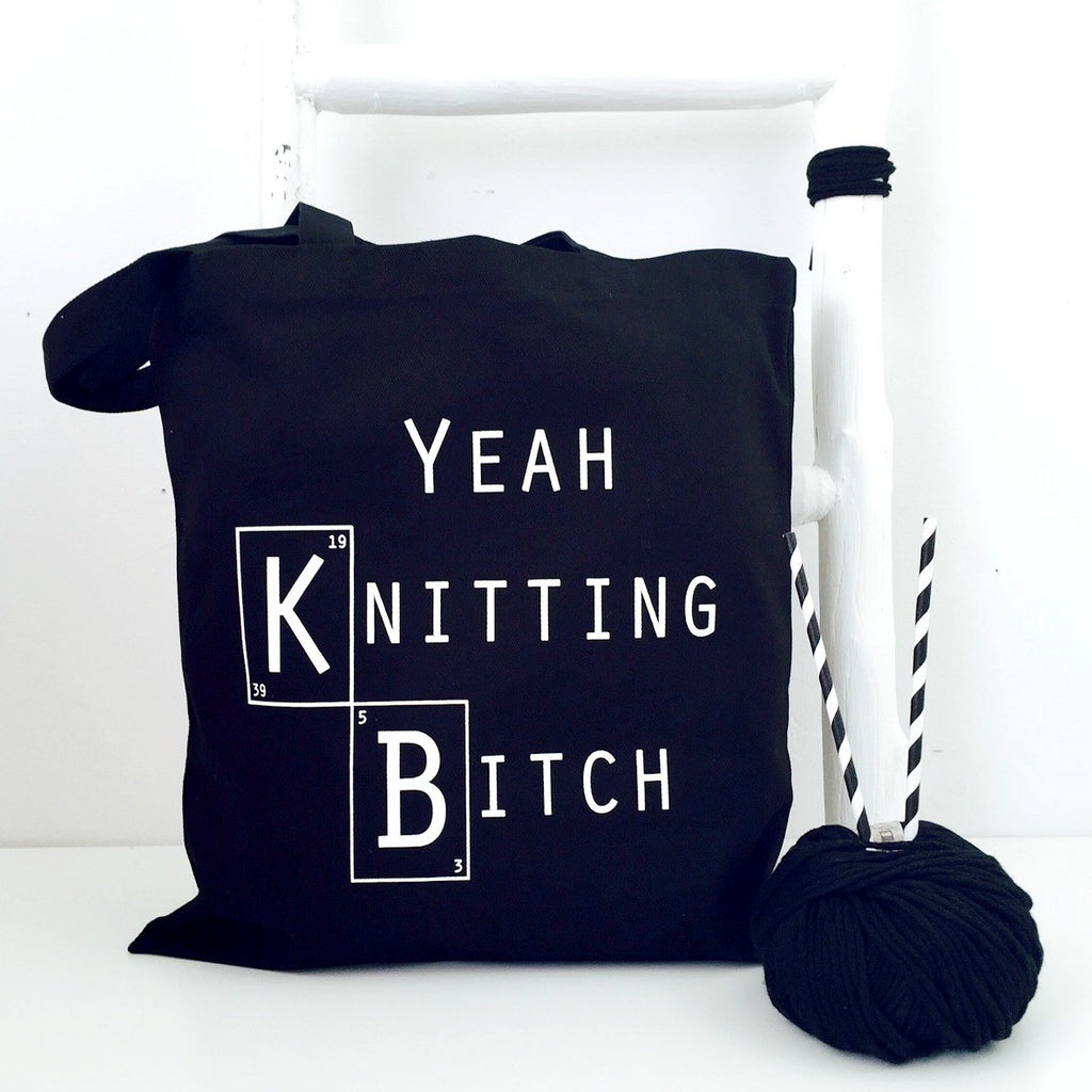'Yeah, Knitting Bitch' Tote Knitting Tote Sale Kelly Connor Designs UK Gift