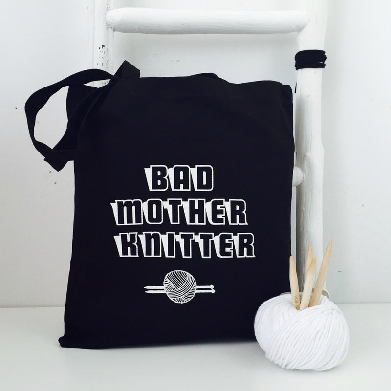 'Bad Mother Knitter' Tote | Kelly Connor Designs