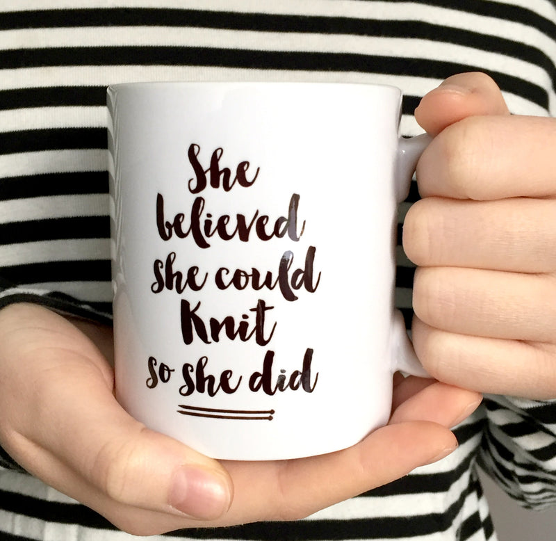 'She Believed She Could Knit So She Did' Knitting Mug | Kelly Connor Designs