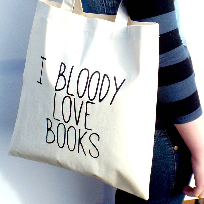 'I Bloody Love Books' - Book Bag | Kelly Connor Designs