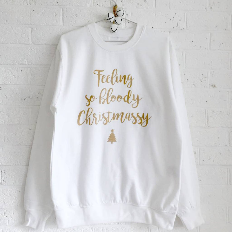 'Feeling So Bloody Christmassy' Christmas Jumper | Kelly Connor Designs