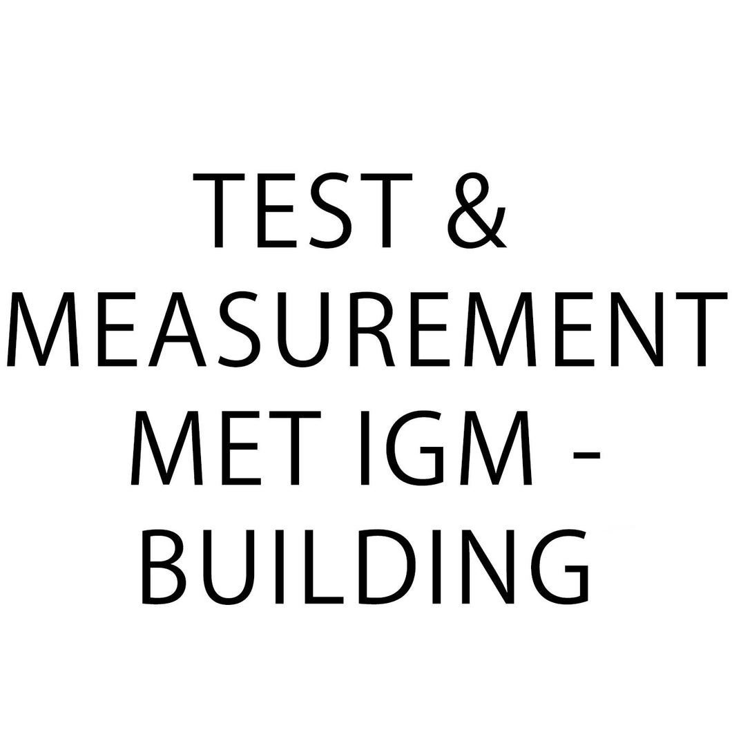 Test & Measurement met IGM - Building