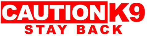 "NEW!!   Caution K9 Stay Back Bumper Sticker 11.5"" x 2.87"""