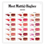 Meet Matt(e) Hughes Long Lasting Liquid Lipstick