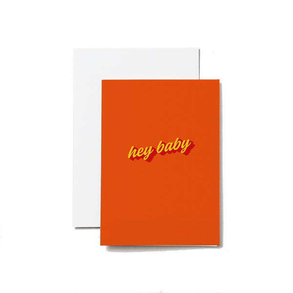 Hey baby - A6 Greeting Card