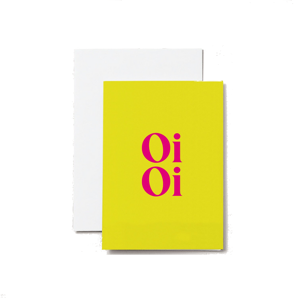 Oi Oi - A6 Greeting Card