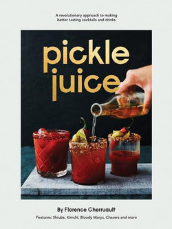 The Pickle House | Pickle Juice Book