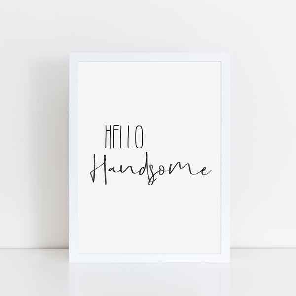 Hello Handsome, Funny Valentines Gift, Bathroom Print