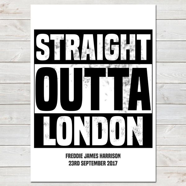 'Straight Outta Compton' Personalised New Baby, Birth Announcement Print- A4