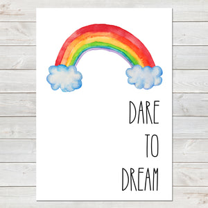Dare to Dream, Rainbow Baby Nursery Print A4 or A3