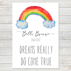 Dreams Really Do Come True, Personalised Rainbow Baby Nursery Print A4 or A3