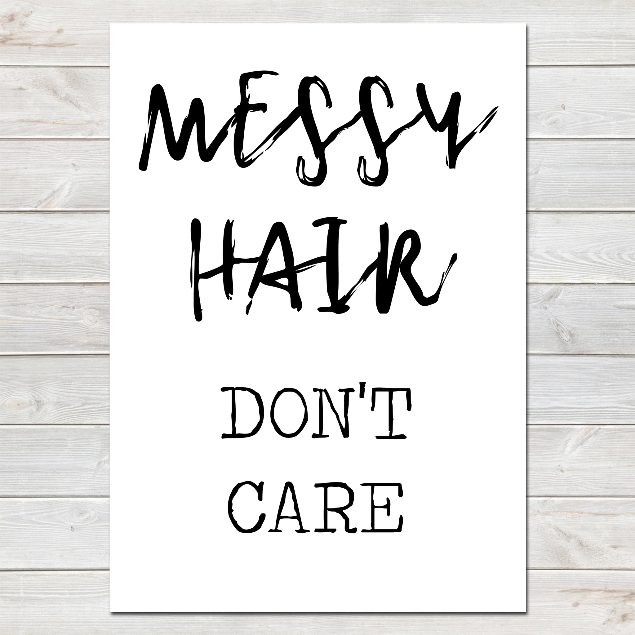 Messy Hair Don't Care, Fun Office Print, Home Decor