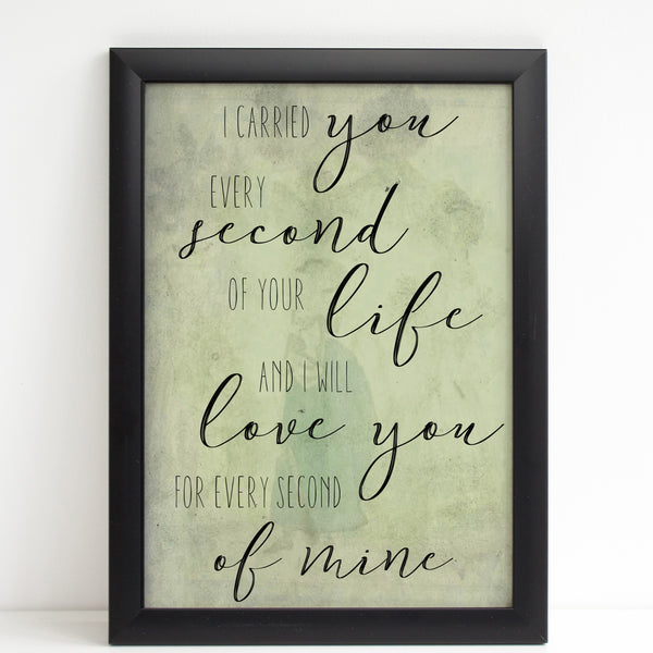 I Carried You Quote, Baby Loss Remembrance Bereavement Print