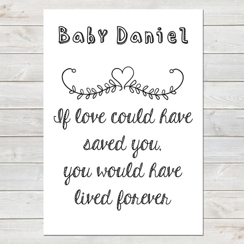 If Love Could Have Saved You Quote, Baby Loss Remembrance Personalised Print A4 or A3