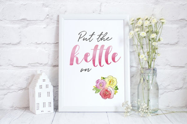 Put the Kettle on, Fun Home Gift, Kitchen Print with Watercolour Illustrations
