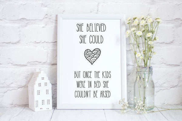 She Believed She Could But..., Home Wall Art, Fun Print Gift for Her