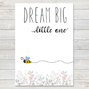 Dream Big Little One Little Bee White Nursery Print
