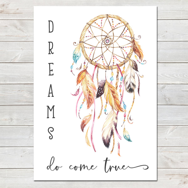 Boho Style Dreamcatcher, Dreams Do Come True, Nursery Decor Print