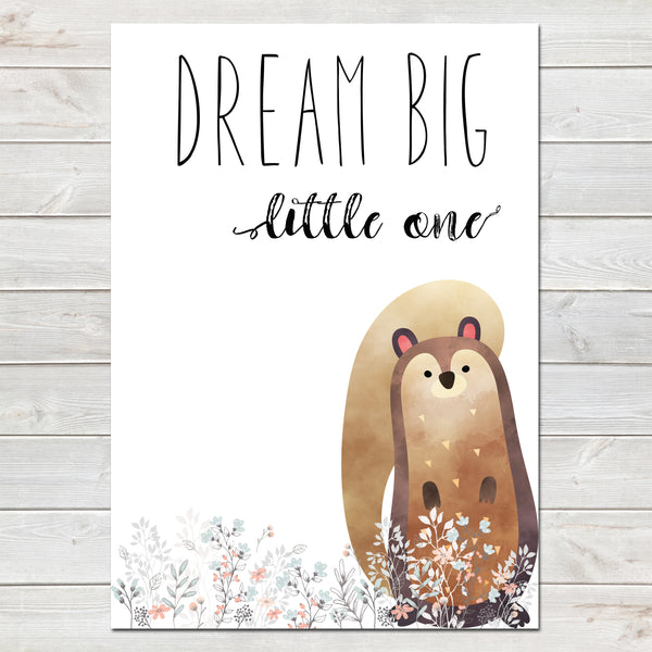 Dream Big Little One Squirrel White / Floral Nursery Print