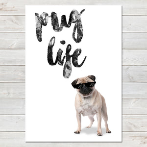 Pug Life, Funny Home Gift, Kitchen, Office Print