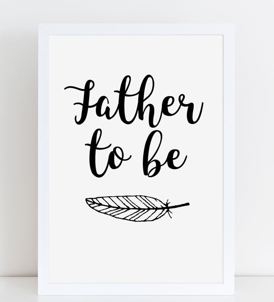 Fathers Day Print 'Father To Be' Poster Pregnancy Gift